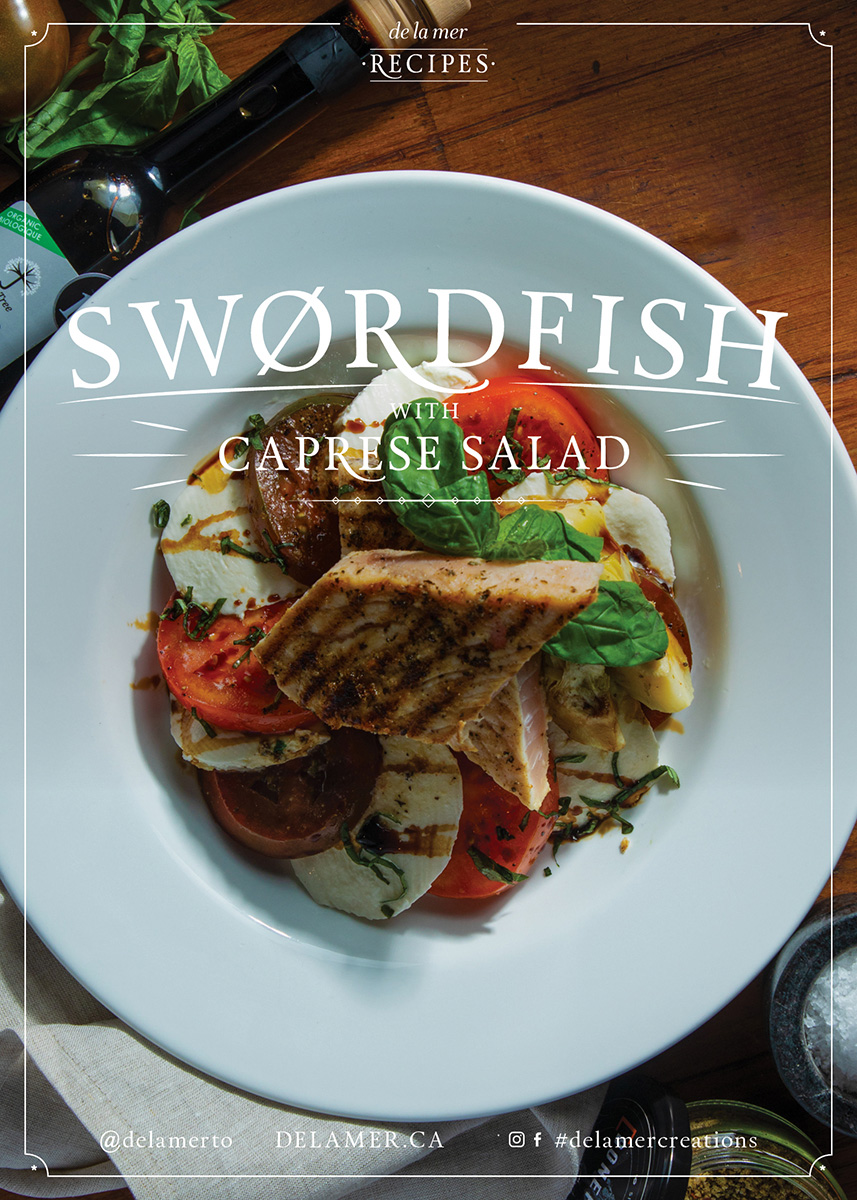 Swordfish with Caprese Salad